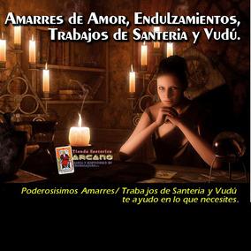 Amarre De Amor - Endulzamientos Santería Y Vudú