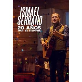 Ismael Serrano 20 Años Hoy Es Siempre 2 Cd + Dvd Nuevo