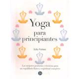 Yoga Para Principiantes - Parkes, Sally