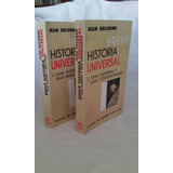 Breve Historia Universal (delorme) Vols 1 Y 2 /como Nuevos/