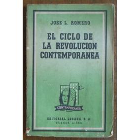 El Ciclo De La Revolución Contemporánea - José Luis Romero