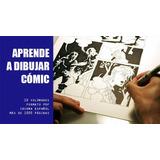 Aprende A Dibujar Cómic - 10 Volúmenes