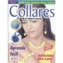 Kit Crea Pulseras Anillos Y Collares Con Mostacilla Cristal1