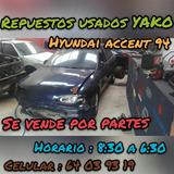 Repuestos Para Hyundai Accent 94