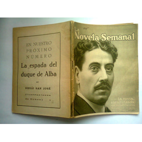 Libro Novela Semanal La Novia Escamoteada Año 1921 Antigua
