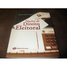 Livro Noções De Direito Eleitoral Eduardo Damian Duarte