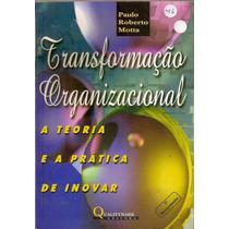 Transformação Organizacional / Paulo Roberto Motta - Frete G