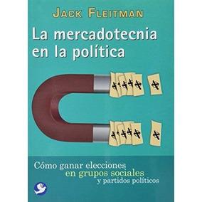 La Mercadotecnia En La Política Libro Fisico