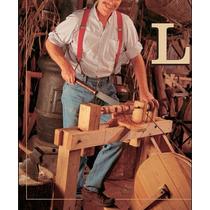 Construye Tu Propio Torno De Pedal (carpinteria)