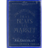 Joel Greenblatt - The Little Book That Beats The Market
