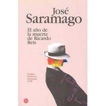El Año De La Muerte De Ricardo Reis - Jose Saramago - Pun/s