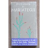 Poemas A Mariategui Prologo De Pablo Neruda