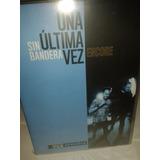 Sin Bandera :una Ultima Vez, Cd + Dvd Sellado Y Original