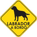 Adesivo Labrador A Bordo Pet Shop Veterinárias
