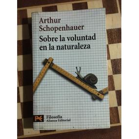Sobre La Voluntad En La Naturaleza Schopenhauer Envío Gratis