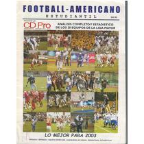 Futbol Americano Guia De Prensa Cdpro Liga Mayor 2003