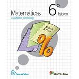Matematicas 6 Basico Casa Del Saber Incluye Actividades