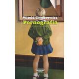 Witold Gombrowicz. Pornografía. Retractilado B