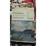 Toponimia Del Parque Nacional Nahuel Huapi - Biedma Con Mapa