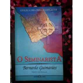 O Seminarista De Bernardo Guimarães