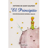 El Principito: Edición Bilingüe Español- Ingles