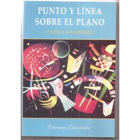 Punto Y Linea Sobre El Plano Vassily Kandinsky Libro Nuevo