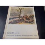 Cándido López - Catálogo Museo Nacional De Bellas Artes