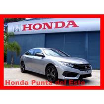 Honda Civic 2017 !!! Entrega Inmediata !!!