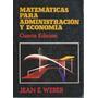 Matematicas Para Administracion Y Economia 4ta.edicion