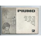 Revista Piumo 2 Bajarlia Quino Vigo Grinberg Aristaco