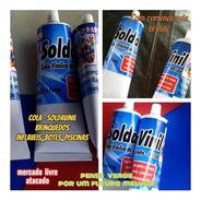 Cola Para Caiaque Inflavél Soldavinil Bisnaga 300ml+brinde
