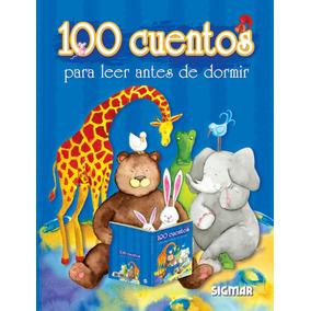 100 Cuentos Para Leer Antes De Dormir Colección Cien Cuentos