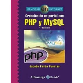 Creacion De Un Portal Con Php Y Mysql 4ed.