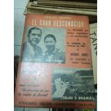 Carlos Gardel El Gran Desconocido Erasmo Silva Cabrera
