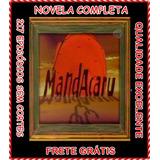 Novela Mandacaru Completa Em 22 Dvds - Frete Grátis