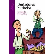 Burladores Burlados - Sorrentino