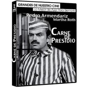 Carne De Presidio, Pedro Armendariz, Pelicula Dvd
