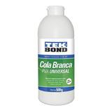 Cola Branca Pva Universal 500g Tekbond
