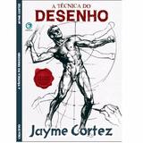 Livro Jayme Cortez * A Tecnica Do Desenho *