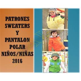 Patrones Sweaters Pantalon Polar Niños/niñas Moldes Aprende