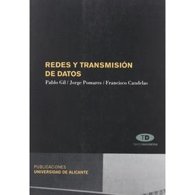 Redes Y Transmision De Datos Pablo Gil Envío Gratis