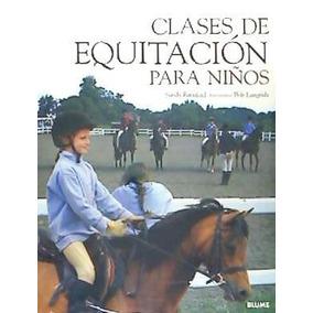 Clases De Equitación Para Niños(libro )