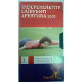 Independiente Campeon Apertura 2002, Diario Ole, Vhs
