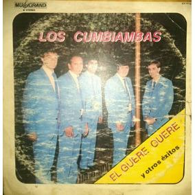 Los Cumbiambas / El Guere Guere - Vinilo