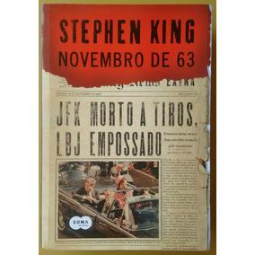 Livro Stephen King Novembro De 63 - Jfk Morto A Tiros