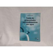 Tabla Propiedades Termodinamicas Del Agua Tuechetti