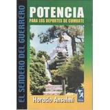 Libros: Combo X4 Horacio Anselmi Potencia Preparacion Fisica