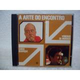 Cd Chico Buarque & Vinícius De Moraes- A Arte Do Encontro