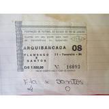 Antigos Ingressos Fla 2 X 2 Goiás E Fla 4 X 1 Santos, 1984
