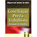 Conciliaçao Previa Trabalhista Miguel Luiz Santos De Lima
